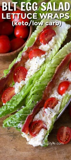 egg salad smoky bacon and tomatoes piled in lettuce leaves makes the perfect easy low