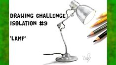 Drawing challenge - Isolation No.9 - Lamp