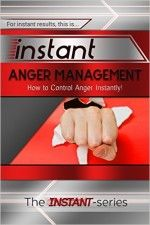 Instant Anger Management - http://www.source4.us/instant-anger-management/