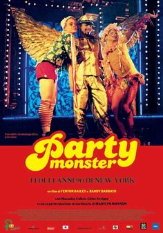 """Party Monster""(2003) directed by Randy Barbato, Fenton Bailey story written by James St James. Available on Netflix now and important because Micheal Alig was released from his 17 year sentence in Prison on May 5th."