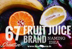 67 Creative Fruit Juice Brand Names Idea | Brandyuva.in