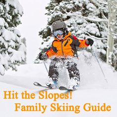 How to stay safe and within your budget on family ski outings: http://www.parents.com/fun/vacation/ideas/ski-with-kids/?socsrc=pmmpin112812wwfSkiingGuide