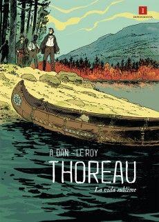 Thoreau, un acercamiento al filósofo de la desobediencia civil desde el cómic