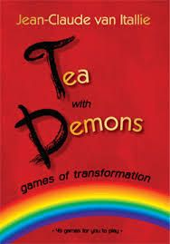 Tea with Demons • Games of Transformation   This book was sent to me for free. This book was sent to me by the publisher. I was sent this b...