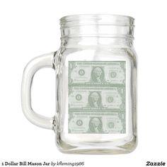 1 Dollar Bill Mason Jar
