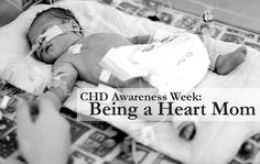 """CHD Awareness Week: Being a Heart Mom 