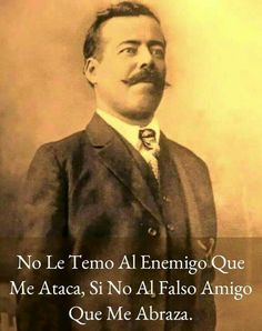 6. La amistad era importante a Pancho Villa en su vida.