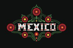 Find Mexico Country Decorative Floral Letters Typography stock images in HD and millions of other royalty-free stock photos, illustrations and vectors in the Shutterstock collection. Art Chicano, Mexican Fonts, Mexico Country, Mexican Flowers, Mexico Culture, Mexico Art, Flower Ornaments, Mexican Designs, Floral Letters