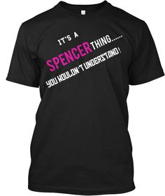 IT'S A SPENCER THING | Teespring