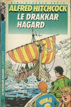Yves Beaujard - Le drakkar hagard - Série Les trois jeunes détectives/Alfred Hitchcock (généralement Robert Arthur), Hachette Bibliothèque Verte 1988