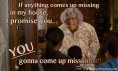 """""""If anything comes up missing in my house, I promise you... YOU gonna come up missiinn'!"""" Madea's #WitnessProtection opens June 29th... repin this if you're going to see it opening weekend!"""