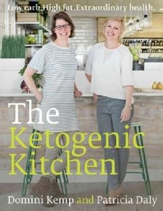 The Ketogenic Kitchen: High Fat. Low Carb. Extraordinary Health (Paperback) - Free Shipping On Orders Over $45 - Overstock.com - 18718016 - Mobile