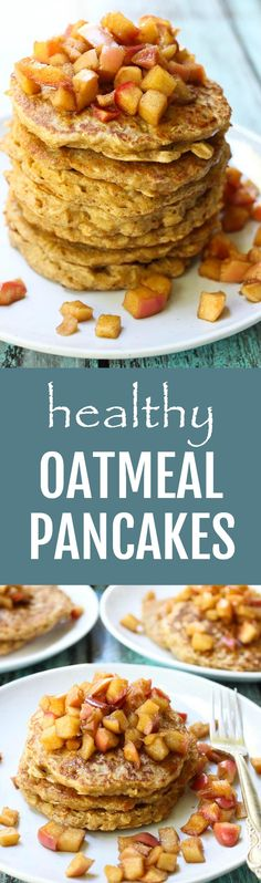 These oatmeal pancakes are made from scratch using 100% whole grain oats and served with a delicious apple topping. Just as healthy as your apple cinnamon oatmeal.