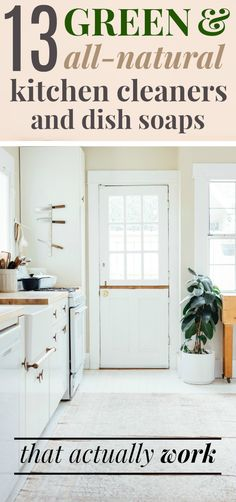 The Best Green Kitchen Products that Actually Work | This list of all-natural kitchen products is THE BEST! I love that it only includes non-toxic kitchen products that are affordable and highly rated for effectiveness! Plus you can get most of them on Amazon! The list includes all purpose sprays, dishwasher detergents, dish soaps, and floor cleaners that are all totally toxin-free. Definitely pinning this list for future reference! #greenliving #nontoxic #naturalliving