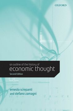 An Outline of the History of Economic Thought (EBOOK) http://search.ebscohost.com/login.aspx?direct=true&db=nlebk&AN=215488&site=ehost-live This book provides a comprehensive overview of the development of economics from its beginnings, at the end of the Middle Ages, up to contemporary developments. It is strong on contemporary theory, providing extensive coverage of the twentieth century, particularly since the Second World War.