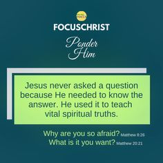 Jesus teaches spiritual truths with the questions He asked. Heavenly Father, You Are The Father, Need To Know, Truths, Christ, Spirituality, Let It Be, Teaching, This Or That Questions
