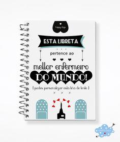 Libreta personalizada para un enfermer@! Good Notes, Happy Day, Notebook, Gifts, Ideas, Ceiling, World, Waiting Staff, Presents