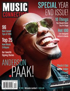 Anderson .Paak is on the cover of Music Connection's December 2016 Special Year-End Issue where he talks about collaborating with big names in the business and paving his way to stardom.