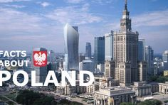 25 Facts About Poland That You Didn?t Know