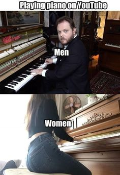 Playing piano on YouTube Men Women...