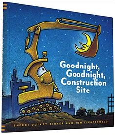 AmazonSmile: Goodnight, Goodnight Construction Site (9780811877824): Sherri Duskey Rinker, Tom Lichtenheld: Books  My twin 3 year old's favorite book...it is very sweet.