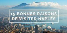 Visiter Naples : conseils, bons plans visites et bonnes adresses incontournables et hors des sentiers battus pour visiter Naples par 2 blogueurs voyageurs.