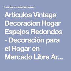 Articulos Vintage Decoracion Hogar Espejos Redondos - Decoración para el Hogar en Mercado Libre Argentina
