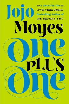 Bestselling author Jojo Moyes's latest, One Plus One: A Novel, follows a cast of quirky, compelling characters as they set out on a road trip. The group includes single mom Jess and her two kids, Tanzie and Nicky, who meet a tech millionaire named Ed in a chance encounter before heading off on an adventure. Out July 1