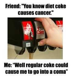 Exactly!!!! (Type 1 Diabetes Memes) A few weeks back, I read a post on FB about a waitress who would give children regular coke instead of the diet cokes their parents ordered because The Waitress didn't want the kids to get cancer. Glad to know, She's not a waitress anymore! & I hope lots of people educated her on Type 1 Diabetes, after she shared that on facebook....