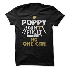 POPPY CAN FIX IT T-Shirts, Hoodies. SHOPPING NOW ==► https://www.sunfrog.com/LifeStyle/-POPPY-CAN-FIX-IT.html?id=41382
