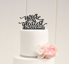 You're My Greatest Adventure Wedding Cake by ThePinkOwlDesigns