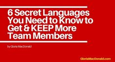 These 6 Secret Languages that I learned about could greatly improve, not only your relationships, but also how many team mates you recruit, and more importantly KEPT.  Check it out...