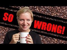 soberforever.net We want you to have the best life that you can, call us 1-855-375-6615  5 Ways You're Drinking Coffee Wrong - YouTube