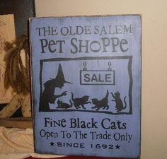The Olde Salem Pet Shoppe Primitive Handpainted Wood Sign Halloween Plaque Black Cats NEW DESIGN. $24.00, via Etsy.