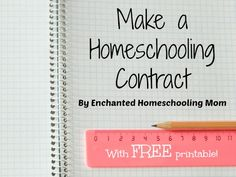 Make a Homeschooling Contract - Enchanted Homeschooling Mom