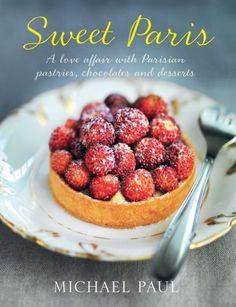 Sweet Paris. Parisian recipes & thoughts. THIS WOULD MAKE A GOOD BIRTHDAY PRESENT. *hint hint*