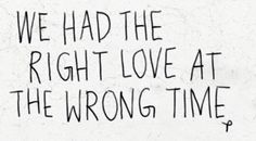 #love #wrong #time