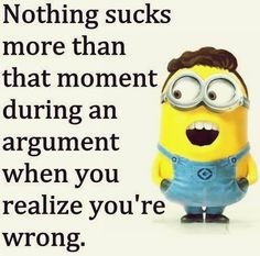 Humorous Minions pics with quotes (03:05:31 PM, Sunday 31, January 2016 PST) – 10 pics