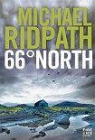 66 Degrees North. Начните читать книги Ridpath Michael в электронной онлайн библиотеке booksonline.com.ua. Читайте любимые книги с мобильного или ПК бесплатно и без регистрации.