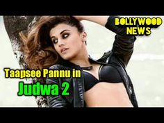 Judwa 2 Movie News | Taapsee Pannu Upcoming Movie News | Bollywood News | Bollywood Movies News. - (More info on: http://LIFEWAYSVILLAGE.COM/movie/judwa-2-movie-news-taapsee-pannu-upcoming-movie-news-bollywood-news-bollywood-movies-news/)