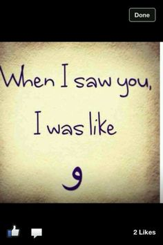 HAHAHA! So basically for those who dont speak or read my language, arabic, the little symbol at the bottom is a letter in arabic pronounces as `wow`. Hehe teachin yall arabic.
