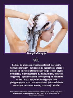 DODANIE DO SZAMPONU GRUBOZIARNISTEJ SOLI... Beauty Care, Beauty Hacks, Hair Beauty, Fashion And Beauty Tips, Health And Beauty, Face Care, Skin Care, Natural Cosmetics, Health Advice