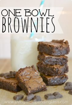 One Bowl Brownies - Living Well Spending Less™ || Will substitute with coconut sugar, GF flour, and Black & Gold's Organic Dark Chocolate