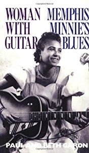 Woman with Guitar: Memphis Minnie's Blues book by Paul Gordon