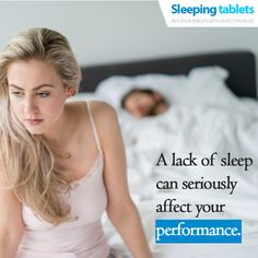 A lack of sleep can seriously affect your performance.