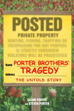 """""""Porter Brothers' Tragedy: The Untold Story"""" by Page Publishing Authors Glenn Porter and Steven Porter! Click the cover for more information and to find out where you can purchase this great book!"""