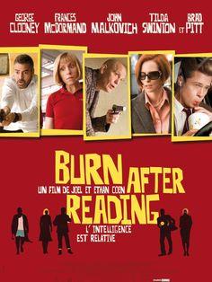 Burn After Reading est un film de Joel Coen avec George Clooney, Brad Pitt. Synopsis : Osbourne Cox, analyste à la CIA, est convoqué à une réunion ultrasecrète au quartier général de l'Agence à Arlington, en Virginie. Malheureusement pou