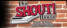 The Shout House, Rock 'n' Roll Dueling Pianos. Great music, driven by audience requests