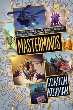 East Rockaway Public Library: Read This! Grades 4-6 Masterminds by Gordon Korman