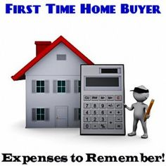 First Time Home Buyer Expenses - expenses to remember including home maintenance, appliances, insurance, and more.